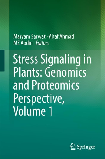 Stress Signaling in Plants: Genomics and Proteomics Perspective, Volume 1 ebook by