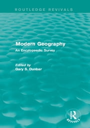 Modern Geography - An Encylopaedic Survey ebook by