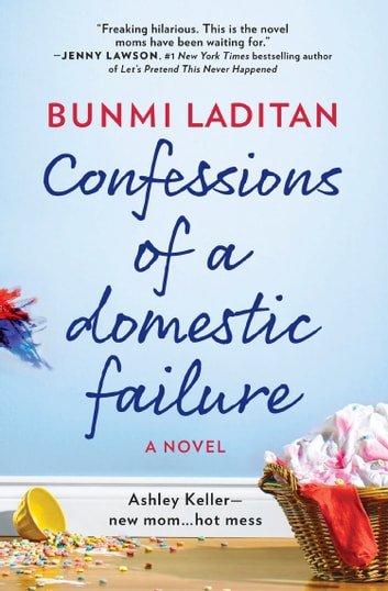 Confessions Of A Domestic Failure ebook by Bunmi Laditan