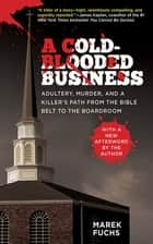 A Cold-Blooded Business ebook by Marek Fuchs