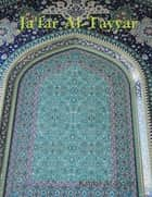 Ja'far Al-Tayyar eBook by Kamal Al-Syyed