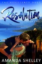 Resolution ebook by Amanda Shelley