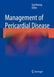 Management of Pericardial Disease ebook by Eyal Herzog