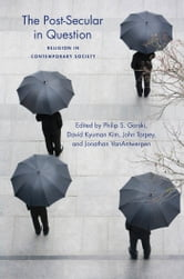 The Post-Secular in Question - Religion in Contemporary Society ebook by