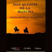 Don Quijote de la Mancha audiobook by Miguel de Cervantes