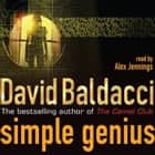 Simple Genius luisterboek by Alex Jennings, David Baldacci
