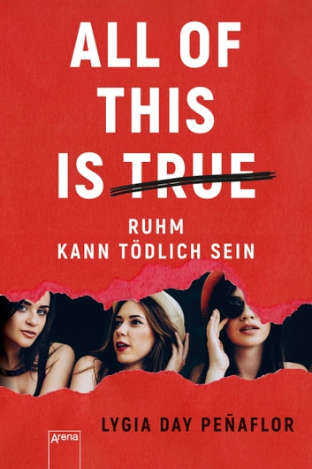 All of this is true - Ruhm kann tödlich sein ebook by Lygia Day Penaflor