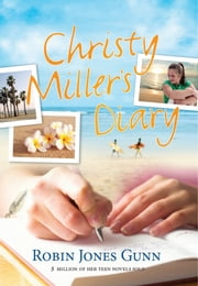 Christy Miller's Diary ebook by Kobo.Web.Store.Products.Fields.ContributorFieldViewModel
