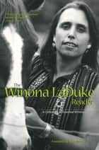 The Winona LaDuke Reader ebook by Winona Laduke