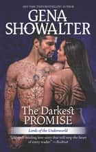 The Darkest Promise - A Dark, Demonic Paranormal Romance 電子書籍 by Gena Showalter