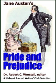 Jane Austen's Pride and Prejudice - A Midwest Journal Writers Club Selection ebook by Midwest Journal Writers' Club,Dr. Robert C. Worstell,Jane Austen
