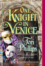 One Knight in Venice ebook by Tori Phillips