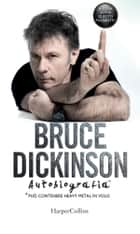 A cosa serve questo pulsante? ebook by Bruce Dickinson