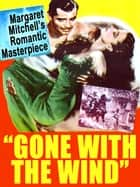 Gone with the Wind ebook by Margaret Mitchell