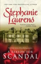 A Season for Scandal - An Anthology ebook by Stephanie Laurens