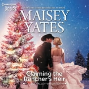 Claiming the Rancher's Heir audiobook by Maisey Yates