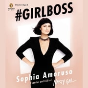 #GIRLBOSS audiobook by Sophia Amoruso