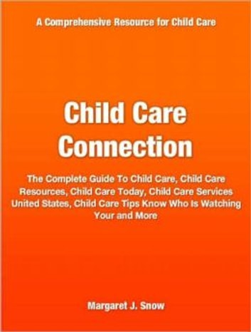 child care connection ebook by margaret snow 1230000151678 rh kobo com Senior Care Guide Skin Care Guide