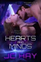 Hearts and Minds ebook by JC Hay