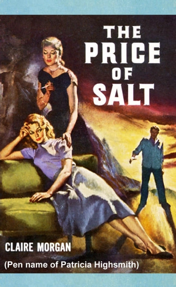 The Price of Salt - The Original Pulp Novel ebook by Patricia Highsmith