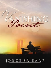 Vanishing Point ebook by Jorge Sá Earp,John Jensen