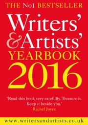 Writers' and Artists' Yearbook 2016 ebook by Bloomsbury Publishing