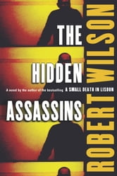 The Hidden Assassins ebook by Robert Wilson