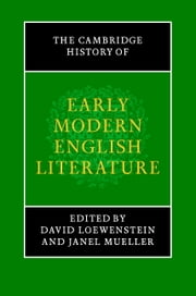 The Cambridge History of Early Modern English Literature ebook by