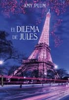 EL DILEMA DE JULES Revenants 25 Ebook By Amy Plum