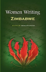 Women Writing Zimbabwe ebook by Irene Staunton