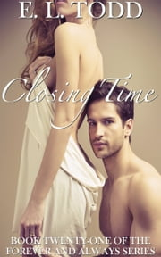 Closing Time (Forever and Always #21) ebook by E. L. Todd