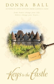 Keys to the Castle ebook by Donna Ball