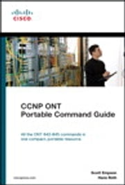 CCNP ONT Portable Command Guide ebook by Scott Empson,Hans Roth