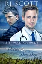 The Doctor and the Bad Boy ebook by