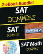 SAT For Dummies, Two eBook Bundle ebook by Geraldine Woods