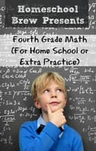 Fourth Grade Math ebook by Greg Sherman