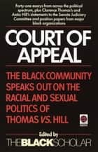 Court of Appeal - The Black Community Speaks Out on the Racial and ebook by Black Scholar