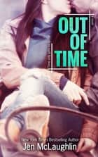 Out of Time ebook by Jen McLaughlin