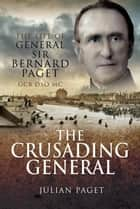 Crusading General ebook by Colonel Sir Julian   Paget
