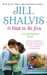 It Had to Be You ebook by Jill Shalvis