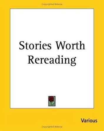 Stories Worth Rereading ebook by Various