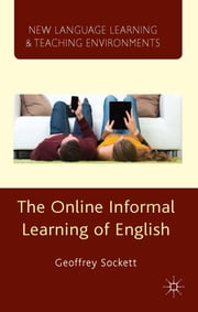 The Online Informal Learning of English ebook by Geoffrey Sockett