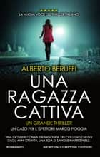 Una ragazza cattiva ebook by Alberto Beruffi