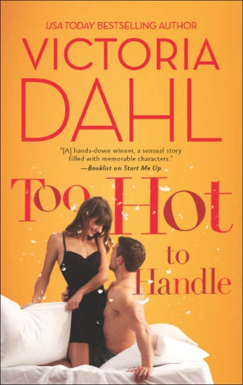 Too Hot to Handle (Mills & Boon M&B) ebook by Victoria Dahl