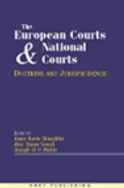 The European Court and National Courts - Doctrine & Jurisprudence: Legal Change in its Social Context ebook by Anne-Marie Slaughter,Alec Stone Sweet,Joseph Weiler
