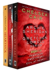 The Archie Sheridan and Gretchen Lowell Series, Books 1-3 ebook by Chelsea Cain