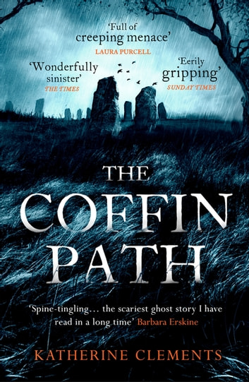 The Coffin Path - 'The perfect ghost story' ebook by Katherine Clements