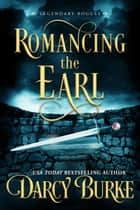 Romancing the Earl ebook by