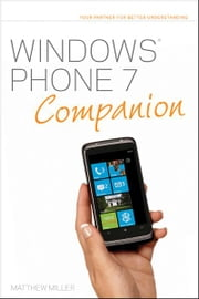 Windows Phone 7 Companion ebook by Matthew Miller