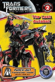 Transformers Dark of the Moon: The Lost Autobot ebook by Katharine Turner,Katharine Turner